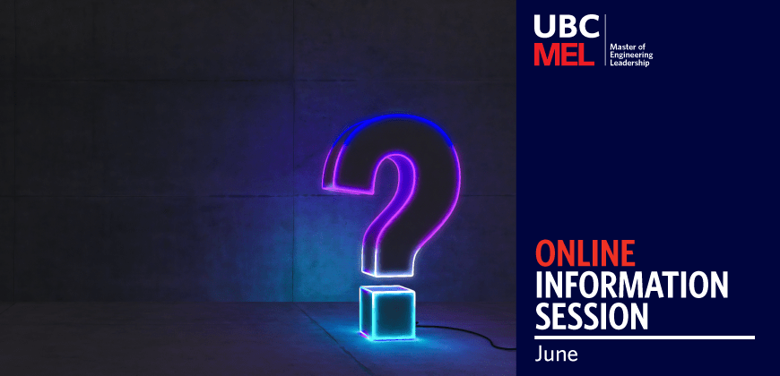 UBC MEL Online Information Session June