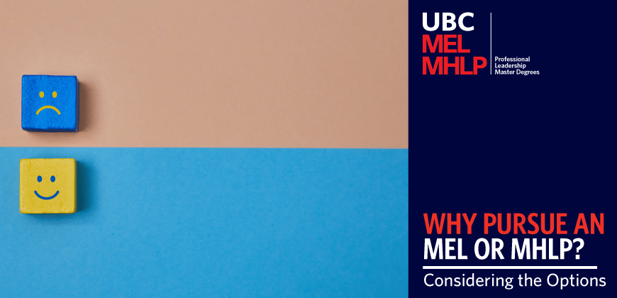 UBC MEL MHLP - Considering a Professional Degree?