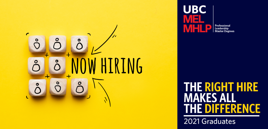UBC MEL MHLP Employer The Right Hire Makes All The Difference 2021