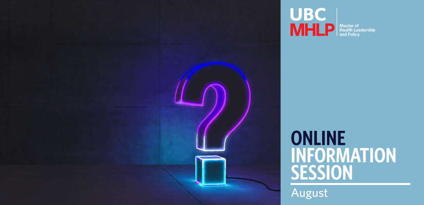 UBC MHLP Online Information Session August